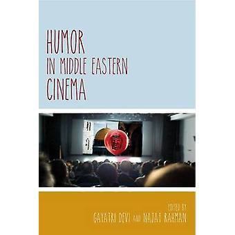 Humor in Middle Eastern Cinema by Devi & Gayatri