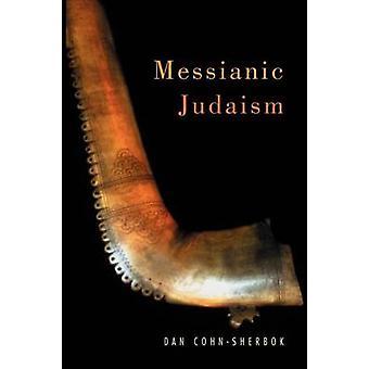 Messianske jødedom A kritisk antologi af CohnSherbok & Daniel C.