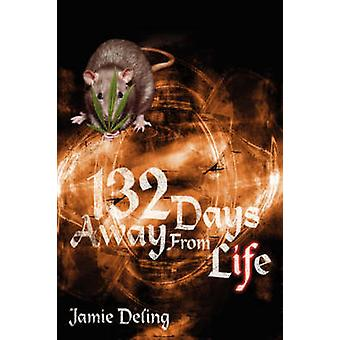 132 Days Away from Life by Deling & Jamie
