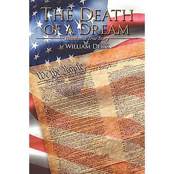 The Death of a Dream by Deitz & William