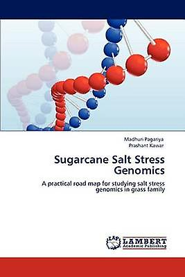 Sugarcane Salt Stress Genomics by Pagariya & Madhuri