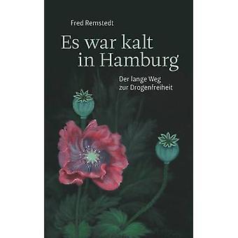 Es War Kalt in Hamburg by Remstedt & Fred