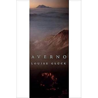 Averno - Poems by Louise Gluck - 9780374530747 Book