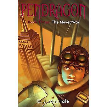 The Never War by D J Machale - 9781416936275 Book