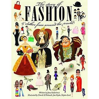 The Story of Fashion by Jana Sedlackova - 9781911242352 Book