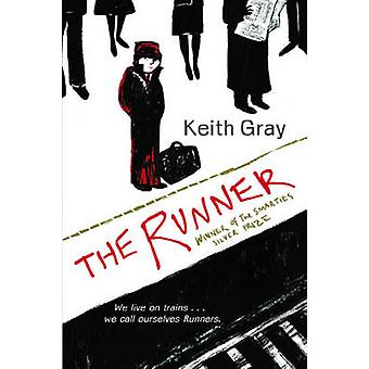 The Runner by Keith Gray