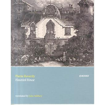 Haunted House (Paperback) by Reverdy Pierre