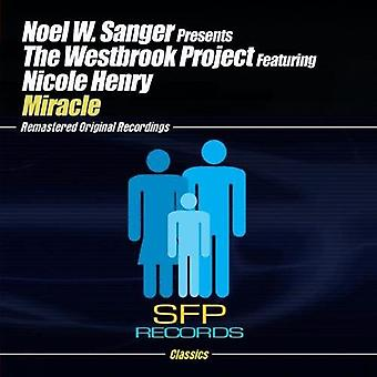 Noel W. Sanger Presents the Westbrook Project - Miracle Part 1 [CD] USA import