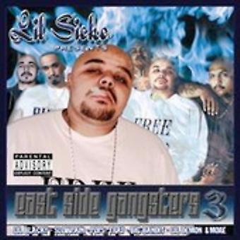 Lil' Sicko Presents - Eastside Gangsters 3 [CD] USA import