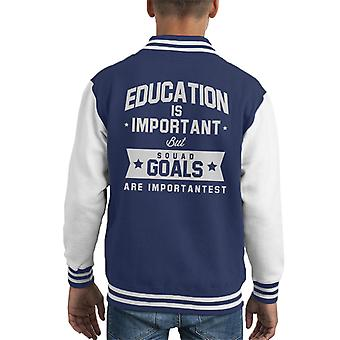 Education Is Important But Squad Goals Are Importantest Kid's Varsity Jacket