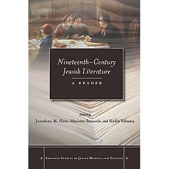 Nineteenth-Century Jewish Literature - A Reader by Jonathan M. Hess -