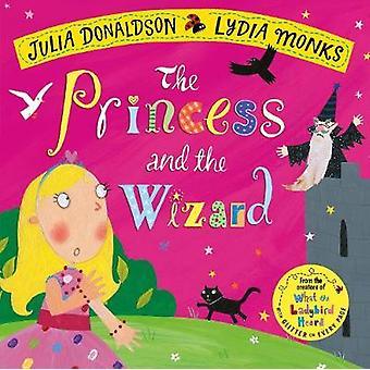 Prinsessen og veiviseren av Julia Donaldson - 9781509862719 bok