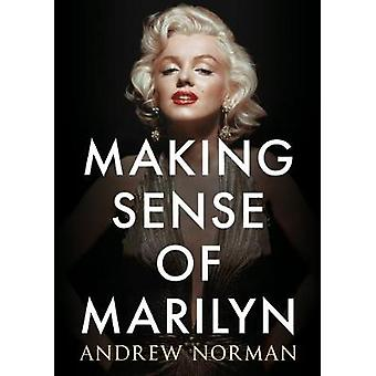 Making Sense of Marilyn by Andrew Norman - 9781781556429 Book