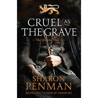 Cruel as the Grave by Sharon Penman - 9781784974169 Book