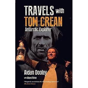Travels with Tom Crean - Antarctic Explorer - 2016 by Aidan Dooley - 97