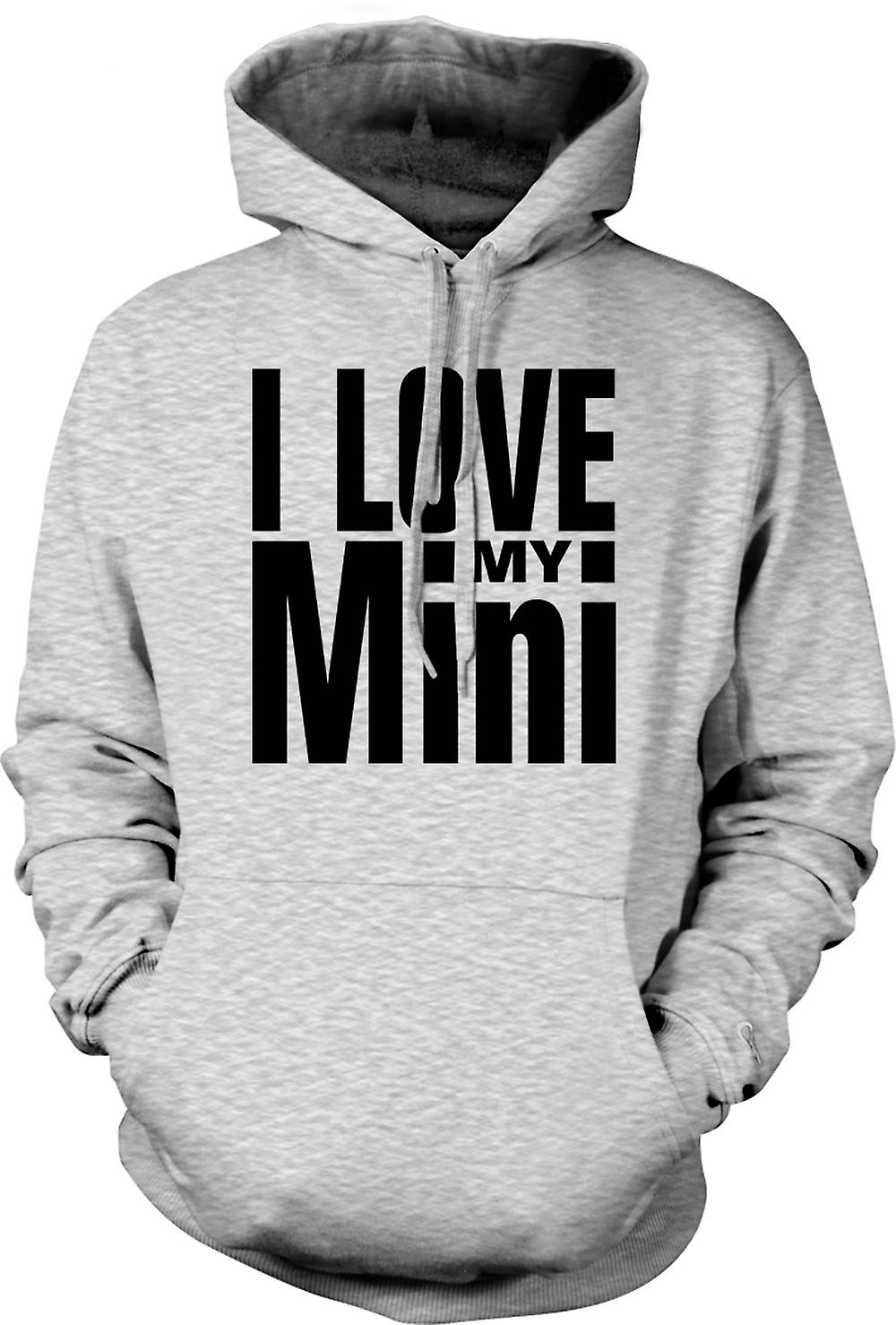 Mens Hoodie - I Love My Mini - Car Enthusiast