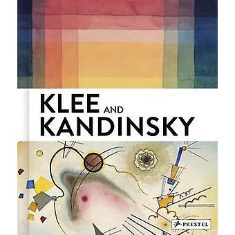 Klee and Kandinsky by Vivian Endicott Barnett - 9783791354804 Book