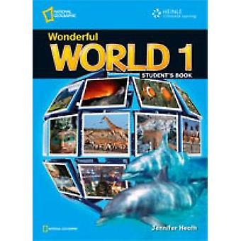 Wunderbare Welt 1 - Schülerheft von Jennifer Heath - Michele Crawfor
