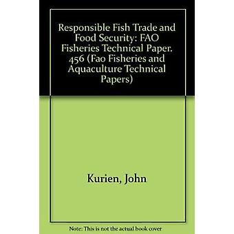 Responsible Fish Trade and Food Security - FAO Fisheries Technical Pap