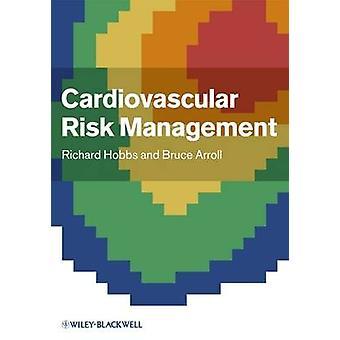 Cardiovascular Risk Management by Richard Hobbs - Bruce Arroll - 9781