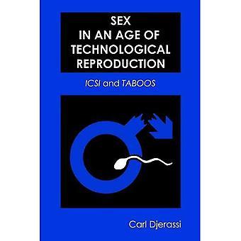 Sex in an Age of Reproduction technologique: ICSI et tabous