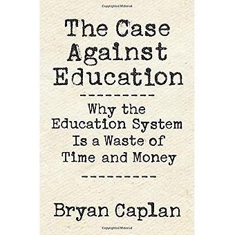 L'affaire contre l'éducation