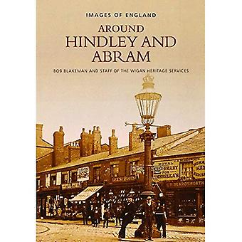 Around Hindley and Abram (Archive Photographs)