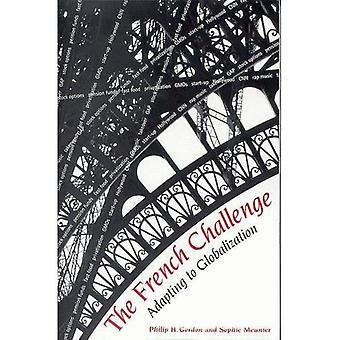 The French Challenge: Adapting to Globalization