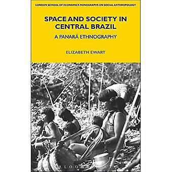 Raum und Gesellschaft in Zentral-Brasilien: ein Panaro Ethnographie (LSE Monographien über Social Anthropology)