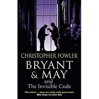 Bryant & May and the Invisible Code: