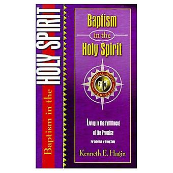 Baptism in the Holy Spirit (Spiritual Growth)