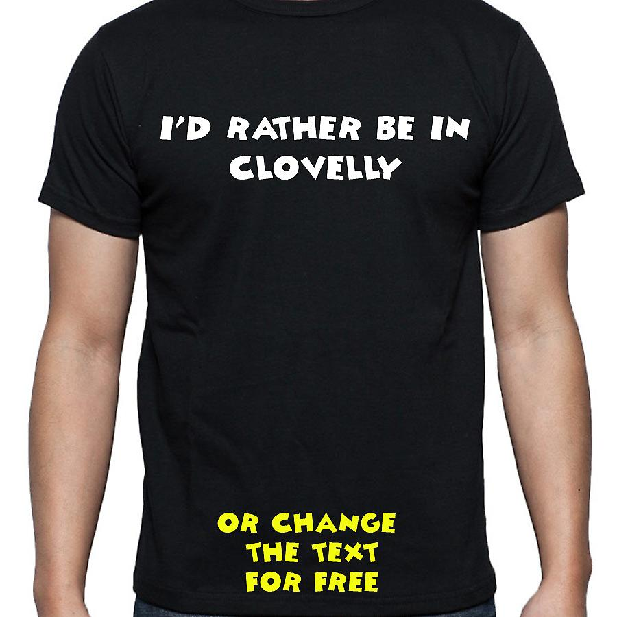 I'd Rather Be In Clovelly Black Hand Printed T shirt