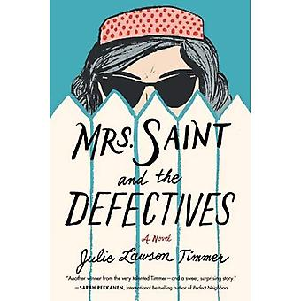 Sra. Saint e os Defectives: um romance (Paperback)