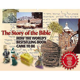 The Story of the Bible: How the Worlds Bestselling Book Came to Be