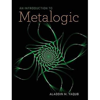 An Introduction to Metalogic