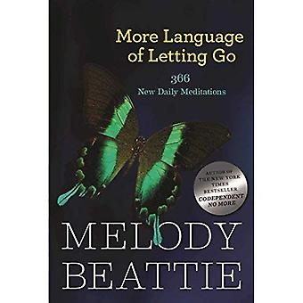 More Language of Letting Go: 366 New Meditaions (Hazelden Meditations)