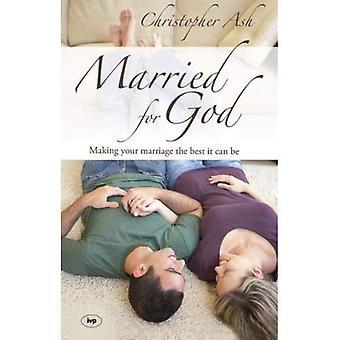 Casado por Deus: fazer seu casamento o melhor que pode ser