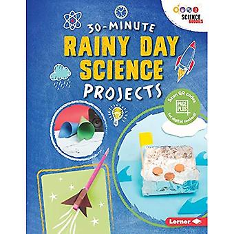 30-Minute Rainy Day Science� Projects (30-Minute Makers)