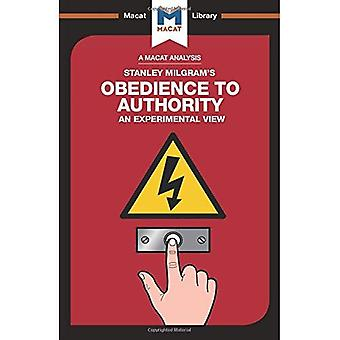 Obedience to Authority (The� Macat Library)