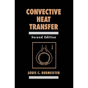 Convective Heat Transfer by Burmeister & Louis