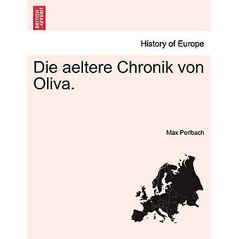 ダイ aeltere Chronik ・フォン・オリーバ。Perlbach & マックスによって