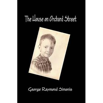 The House on Orchard Street by Simonis & George