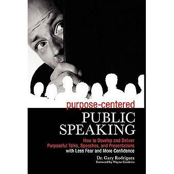 PurposeCentered publiek spreken door Rodriguez & Gary