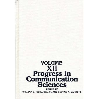 Progress in Communication Sciences Volume 12 by Richards & William D.