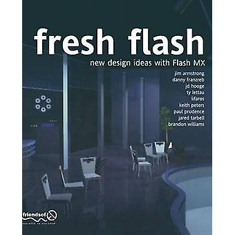 Fresh Flash New Design Ideas with Flash MX by Armstrong & Jim