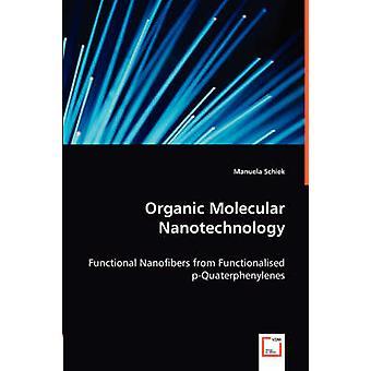 Økologisk Molekylær nanoteknologi ved Schiek & Manuela