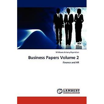 Business Papers Volume 2 by Rajendran & M Moses Antony