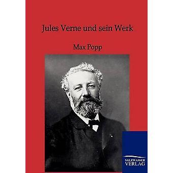 Jules Verne Und Sein Werk von Popp & Max