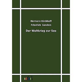 Der Weltkrieg-zur-See door Kirchhoff & Hermann