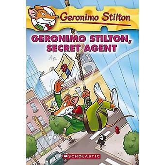 Geronimo Stilton - Secret Agent by Geronimo Stilton - 9780545021340 B